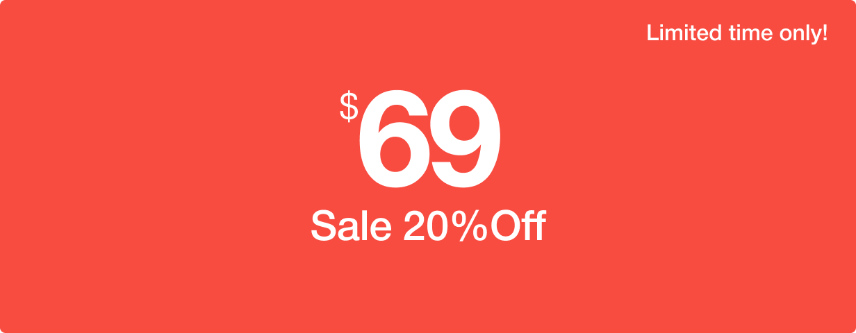 Sale 20% off.  Hurry up! Limited time only.